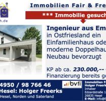 *** INGENIEUR SUCHT EINFAMILIENHAUS ODER DDH IN OSTFRIESLAND BIS 230.000 EUR *** - Aurich