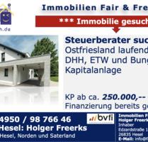 STEUERBERATER SUCHT IN OSTFRIESLAND LAUFEND HÄUSER BIS 250.000,-- ZUR KAPITALANLAGE - Rhauderfehn