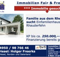 SUCHE für eine Klientin aus dem Rheinland ein Einfamilienhaus mit Einliegerwohnung in Rhauderfehn